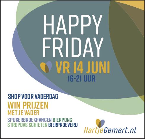 Hartje Gemert - HAPPY FRIDAY